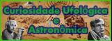 Curiosidade ufológica e astronomica