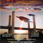 VII Semana Ufológica será realizada de 28 de setembro a 04 de outubro, em Porto Alegre – RS – Brasil